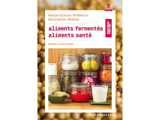 Aliments fermentés Aliments santé
