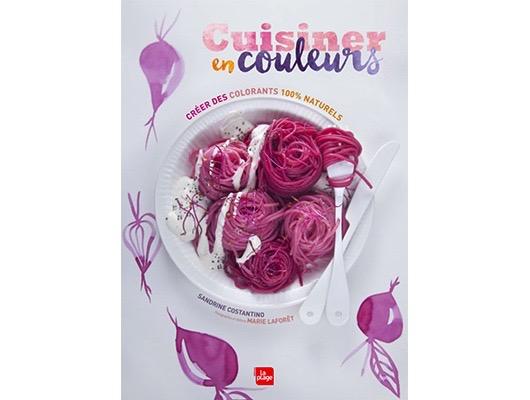 Cuisiner en couleurs de Sandrine Costantino