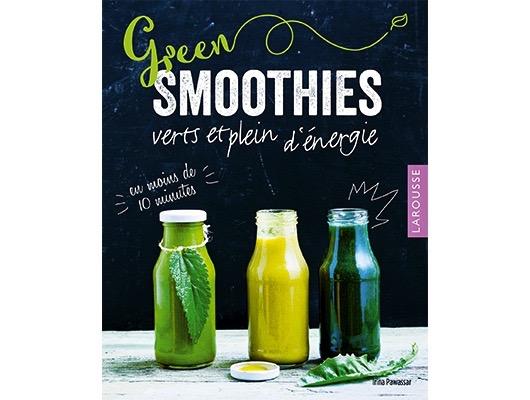 Green smoothies (verts et pleins d'énergie) d'Irina Pawassar