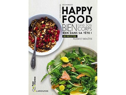 Happy food – Bien dans son corps, bien dans sa tête! de Loïse Adam et Alexandra beauvais